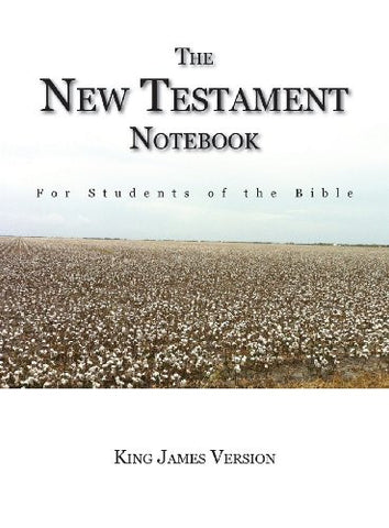 The New Testament Notebook: For Students of the Bible