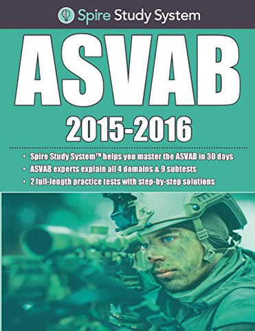 Spire Study System: ASVAB Study Guide 2015-2016