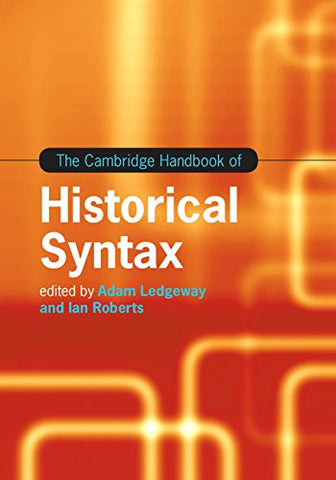 The Cambridge Handbook of Historical Syntax (Cambridge Handbooks in Language and Linguistics)