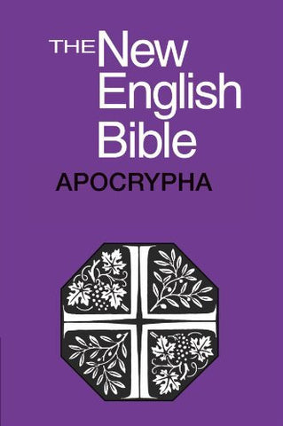 The New English Bible: The Apocrypha