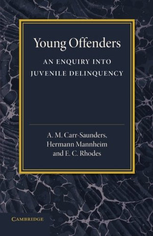 Young Offenders: An Enquiry into Juvenile Delinquency