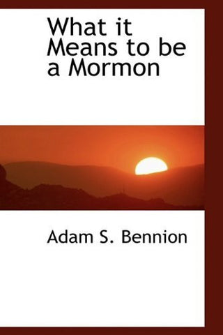 What it Means to be a Mormon