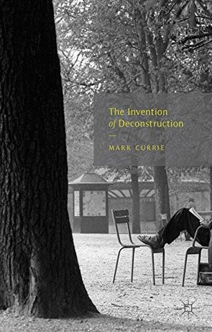 The Invention of Deconstruction