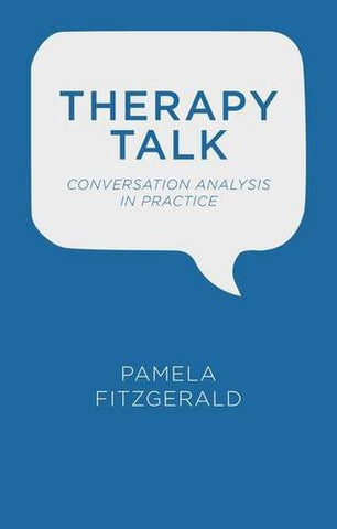 Therapy Talk: Conversation Analysis in Practice