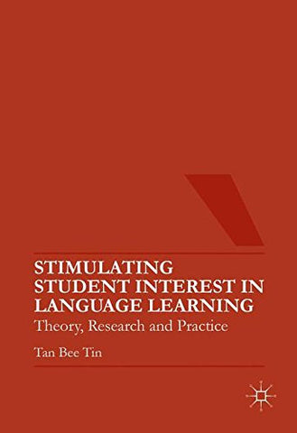 Stimulating Student Interest in Language Learning: Theory, Research and Practice
