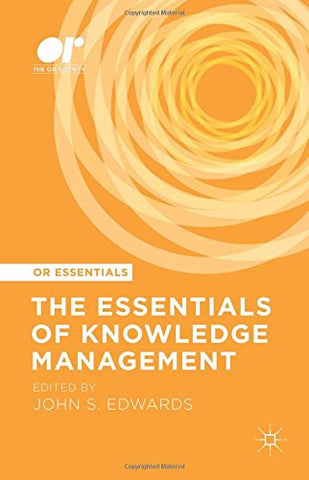 The Essentials of Knowledge Management (OR Essentials)
