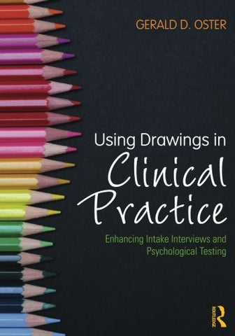 Using Drawings in Clinical Practice: Enhancing Intake Interviews and Psychological Testing