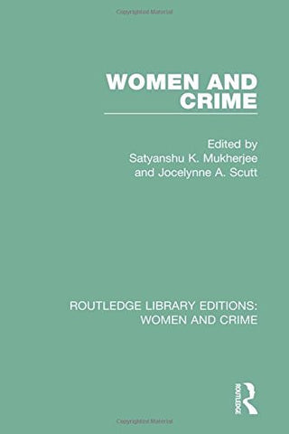 Women and Crime (Routledge Library Editions: Women and Crime)