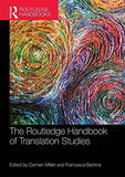 The Routledge Handbook of Translation Studies (Routledge Handbooks in Applied Linguistics)