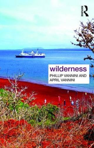 Wilderness (Key Ideas in Geography)