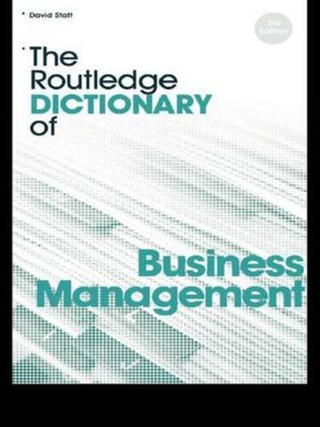 The Routledge Dictionary of Business Management (Routledge Dictionaries)