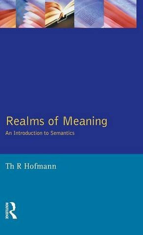 Realms of Meaning: An Introduction to Semantics (Learning about Language)