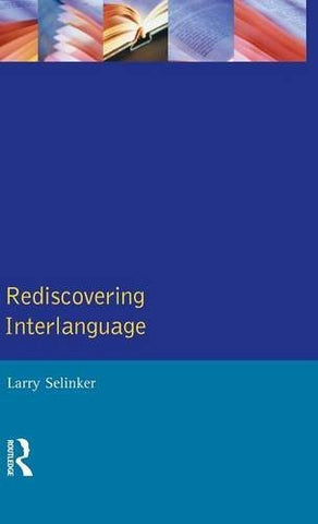 Rediscovering Interlanguage (Applied Linguistics and Language Study)