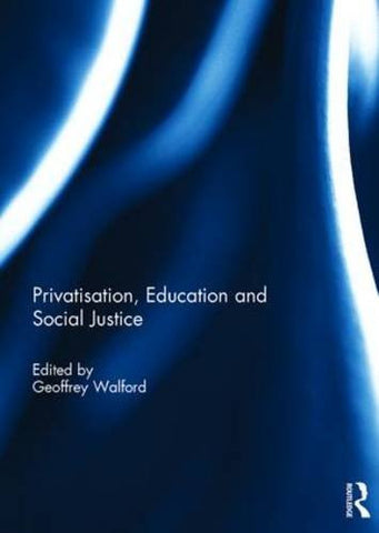 Privatisation, Education and Social Justice