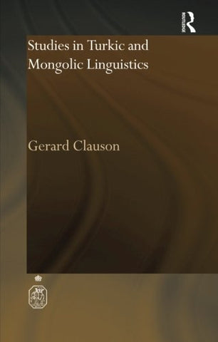 Studies in Turkic and Mongolic Linguistics (Royal Asiatic Society Books)