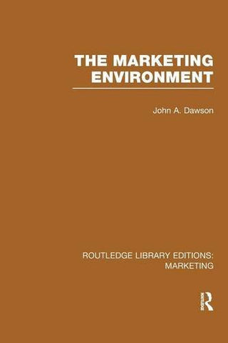 The Marketing Environment (Rle Marketing)