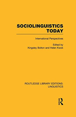 Sociolinguistics Today: International Perspectives (Routledge Library Editions: Linguistics)