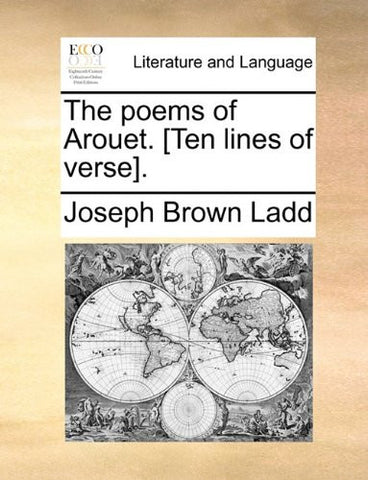 The poems of Arouet. [Ten lines of verse].