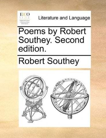 Poems by Robert Southey. Second edition.