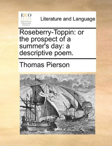 Roseberry-Toppin: or the prospect of a summer's day: a descriptive poem.