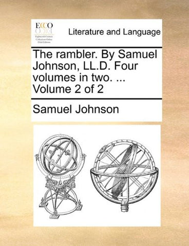 The rambler. By Samuel Johnson, LL.D. Four volumes in two. ...  Volume 2 of 2