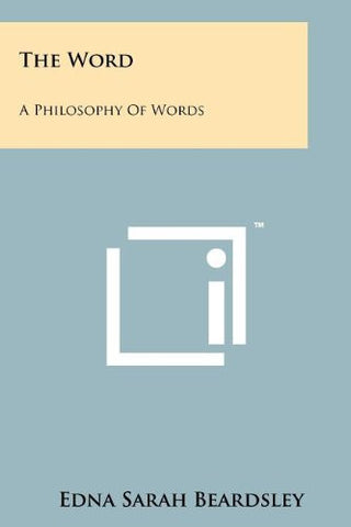 The Word: A Philosophy Of Words
