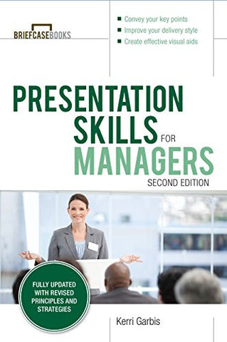 Presentation Skills For Managers, Second Edition