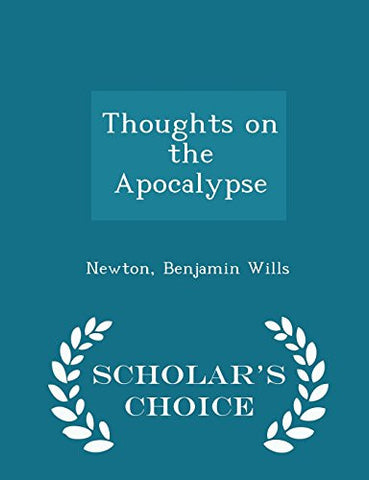Thoughts on the Apocalypse - Scholar's Choice Edition