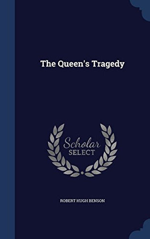 The Queen's Tragedy