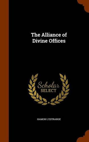 The Alliance of Divine Offices