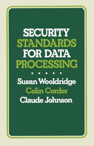 Security Standards for Data Processing