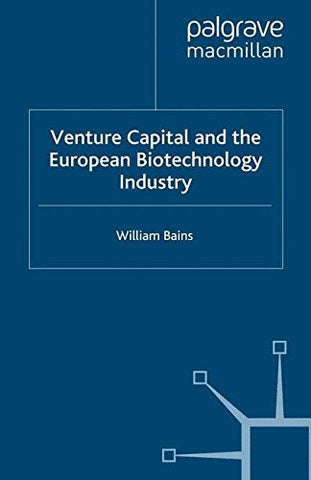 Venture Capital and the European Biotechnology Industry