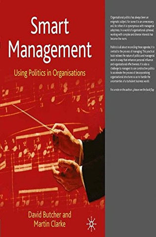 Smart Management: Using Politics in Organisations