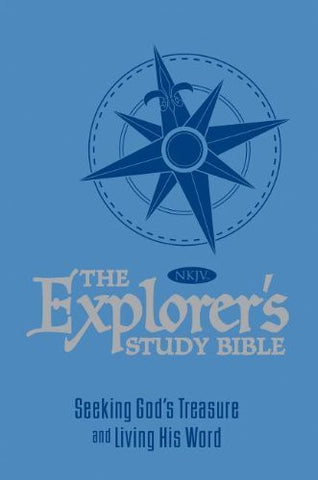 The Explorer's Study Bible - Blue: Seeking God's Treasure and Living His Word