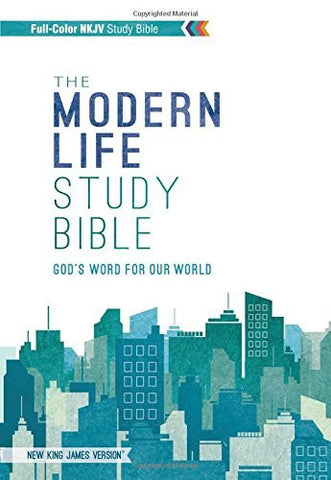 NKJV, The Modern Life Study Bible, Hardcover, Full Color: God's Word for Our World