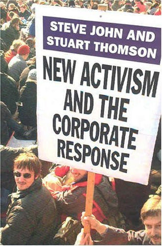 New Activism and the Corporate Response
