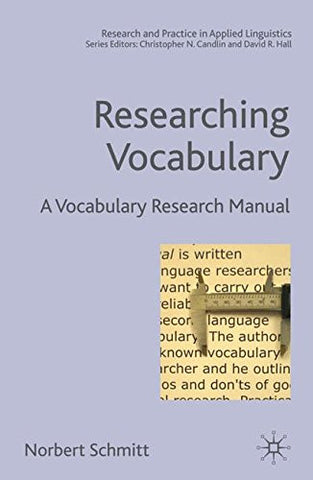 Researching Vocabulary: A Vocabulary Research Manual (Research and Practice in Applied Linguistics)