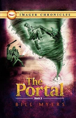 The Portal (Book One) (The Imager Chronicles)