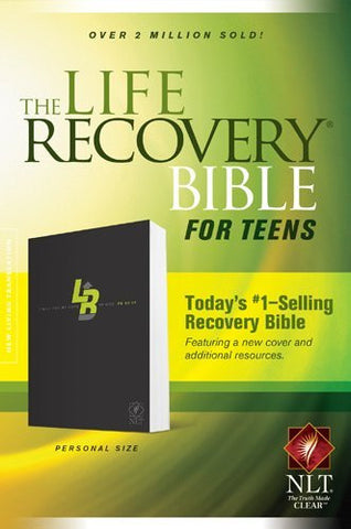The Life Recovery Bible for Teens NLT, Personal Size (Life Recovery Bible: Nlt)