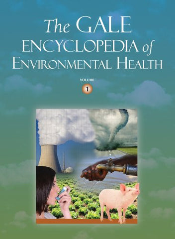 The Gale Encyclopedia of Environmental Health: 2 Volume Set