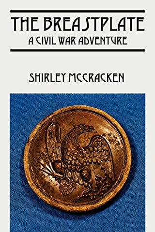 The Breastplate: A Civil War Adventure