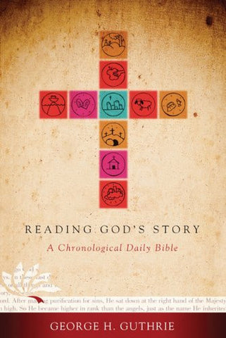 Reading God's Story, Trade Paper: A Chronological Daily Bible