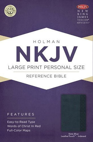 NKJV Large Print Personal Size Reference Bible, Slate Blue LeatherTouch Indexed