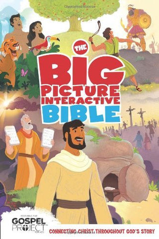 The Big Picture Interactive Bible for Kids, Hardcover: Connecting Christ Throughout God's Story (The Gospel Project)
