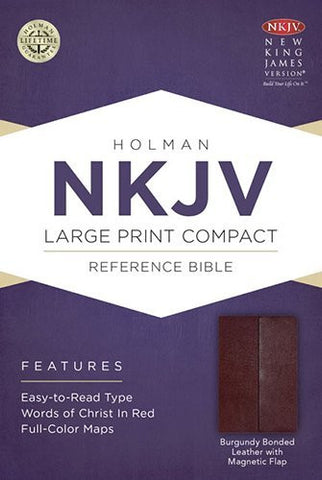 NKJV Large Print Compact Reference Bible, Burgundy Bonded Leather with Magnetic Flap