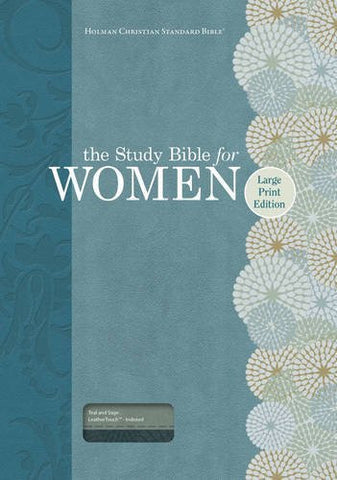 The Study Bible for Women: HCSB Large Print Edition, Teal/Sage LeatherTouch, Indexed