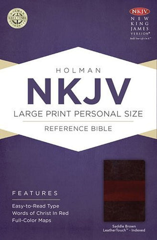 NKJV Large Print Personal Size Reference Bible, Saddle Brown LeatherTouch Indexed