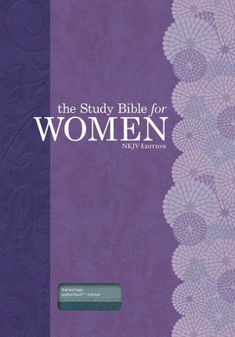 The Study Bible for Women: NKJV Edition, Teal/Sage LeatherTouch, Indexed