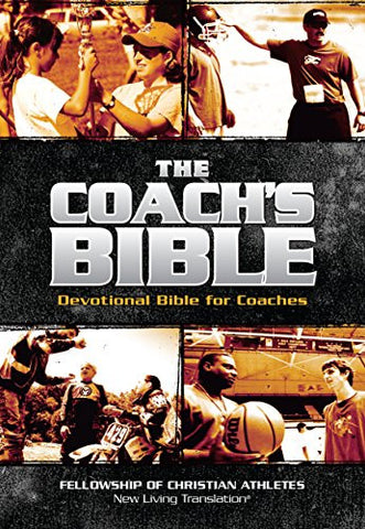 The Coach's Bible: NLT Devotional Bible for Coaches (FCA)
