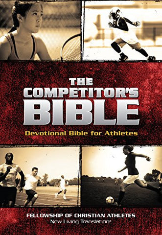 The Competitor's Bible: NLT Devotional Bible for Competitors (FCA)